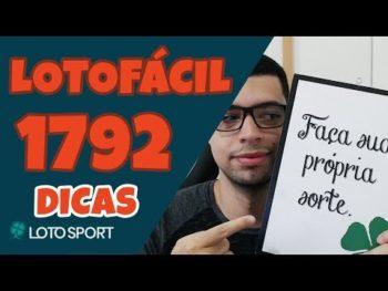 LOTOFACIL 1792 DICAS E ANÁLISE – RUMO AOS 15 PONTOS  – LOTOSPORT