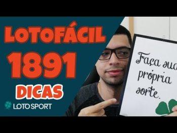 Lotofacil 1891: Dicas e Análises – 14 PONTOS! – LotoSport